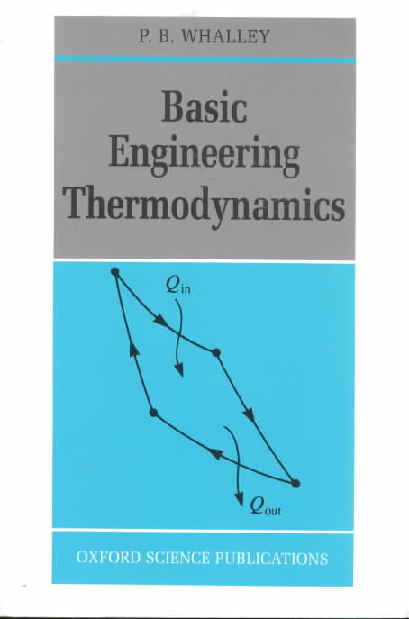 Basic Engineering Thermodynamics By Whalley, P. B.